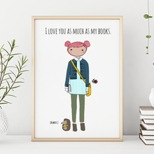 Load image into Gallery viewer, I Love You as Much as My Books (Almost) 11x14 Print