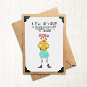 Be Brave Note Card