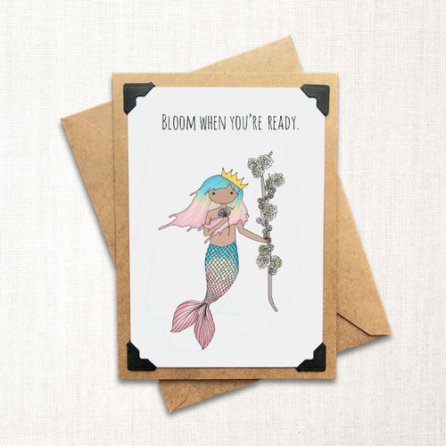 Bloom When You're Ready Note Card