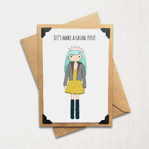Let's Make a Casual Fuss! Note Card