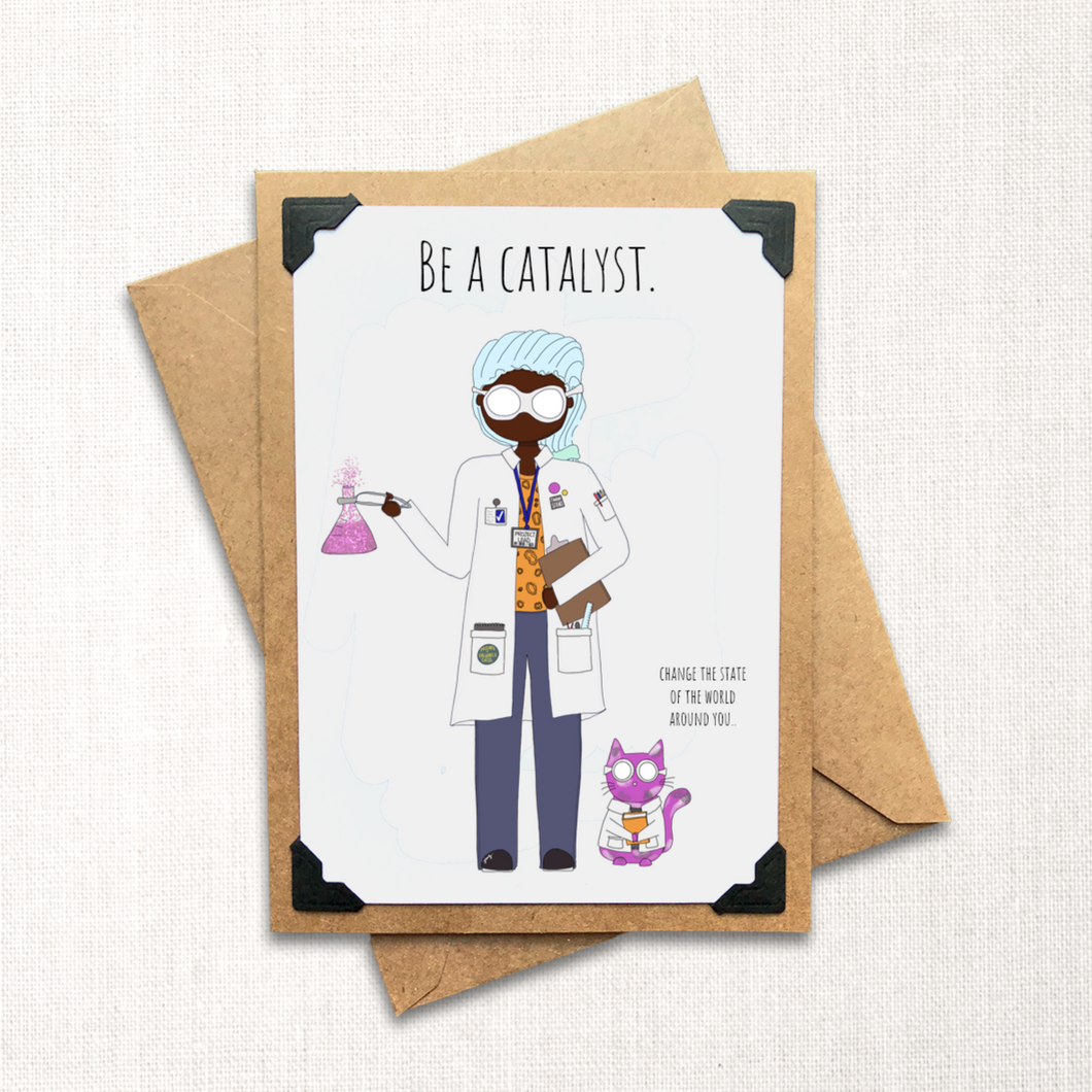Be a Catalyst Note Card