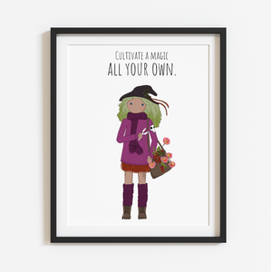 Cultivate a Magic All Your Own 8x10 Print