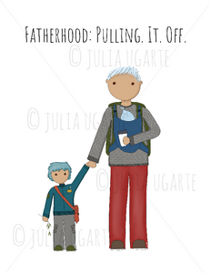 Fatherhood: Pulling. It. Off. Father's Day Card