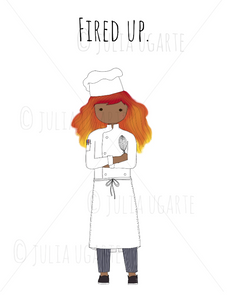 Fired Up Chef 8x10 Print