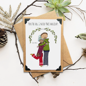 You're All I Need This Holiday (and coffee) Holiday Card