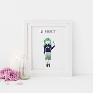Live Curiously 5x7 Print