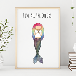 Live All the Colors 11x14 Print