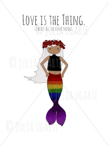 Love is the Thing 5x7 Print