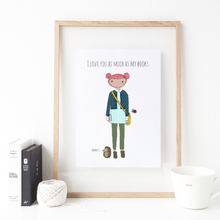 Load image into Gallery viewer, I Love You as Much as My Books (Almost) 8x10 Print