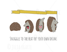 Load image into Gallery viewer, Snuggle to the Beat of Your Own Drum 8x10 Print