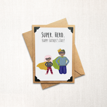 Load image into Gallery viewer, Super. Hero. Father's Day Card