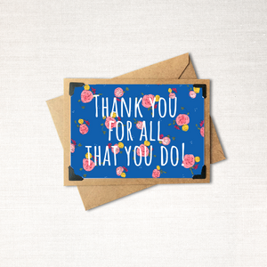 Thank you for all that you do Note Card