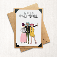 Load image into Gallery viewer, Together we are Unstoppabubble Note Card