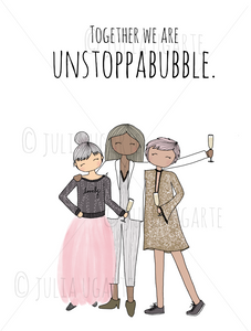 Together we are Unstoppabubble Neutral 8x10 Print