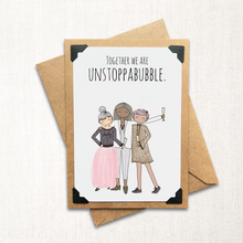 Load image into Gallery viewer, Together we are Unstoppabubble Neutral Note Card