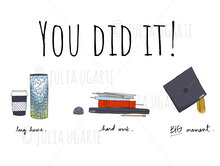 Load image into Gallery viewer, You Did It! Graduation Note Card