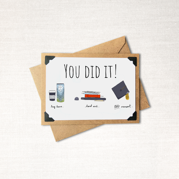 You Did It! Graduation Note Card