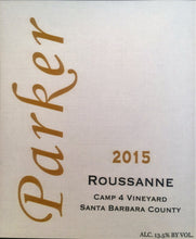 Load image into Gallery viewer, 2015 Parker Roussanne Camp 4 Vineyard (90pts Wine Enthusiast)