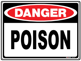 Sign; Poison 295 x 295mm