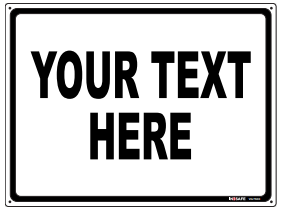 Sign custom (Your Text Here) 200x300mm