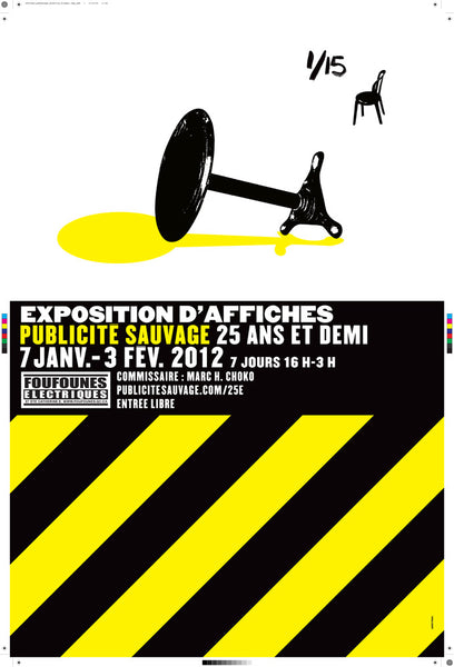 2011 Original Poster, Publicité Sauvage/Foufounes Maquette Table - Pinabel for Publicité Sauvage