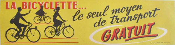 1954 French Vintage Bicycle Banner, Bicyclette... Seul moyen de transport