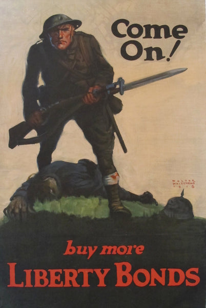 1918 Original American WWI Poster, Come On! Buy More Liberty Bonds - Walter Whitehead