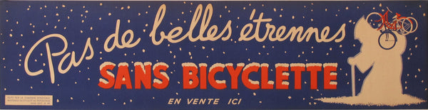 "1938 Original Advertising Banner, ""Pas de belles étrennes sans bicyclette"""