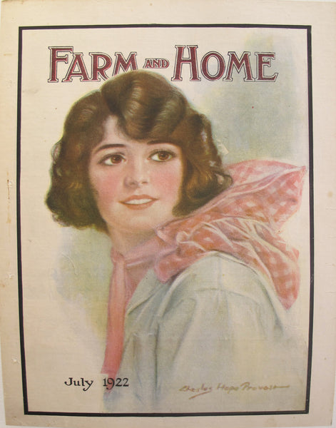 1922 Farm and Home Magazine Cover, July Edition - Chester Hope Provost