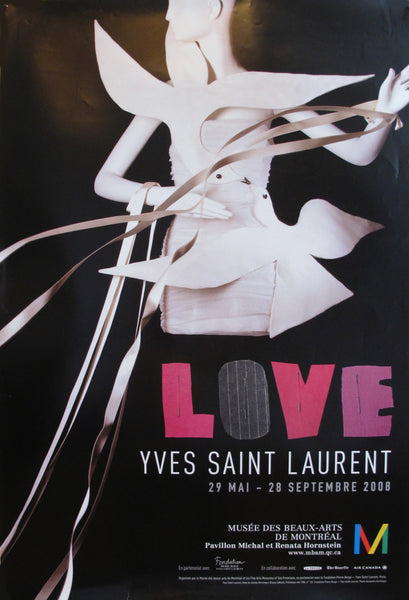 2008 Love Yves Saint Laurent Exhibition Poster, Musee des Beaux-Arts de Montreal
