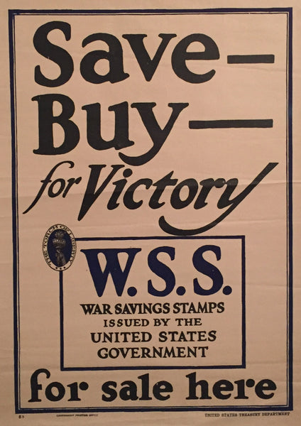 1917 Original American Propaganda Poster - Save, Buy for Victory