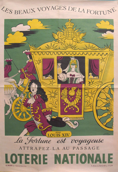 "1958 Original French Advertising Poster, Loterie Nationale ""La Fortune est Voyageuse"" (Louis XIV), By Lucien Boucher"