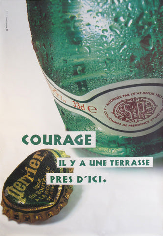 1990s French Perrier Advertisement, Courage Il y a une terrasse près d'ici