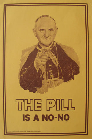 1968 Vintage Religious Poster of Pope Paul VI, Pill is a No-No