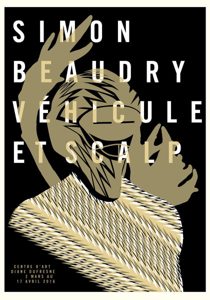 2016 Contemporary Exhibiton Poster - Simon Beaudry, Vehicule et Scalp