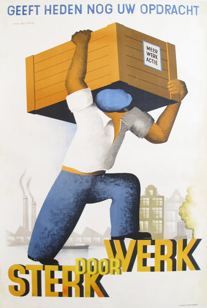 "1936 Original Dutch Art Deco Poster - ""Sterk Door Werk"""