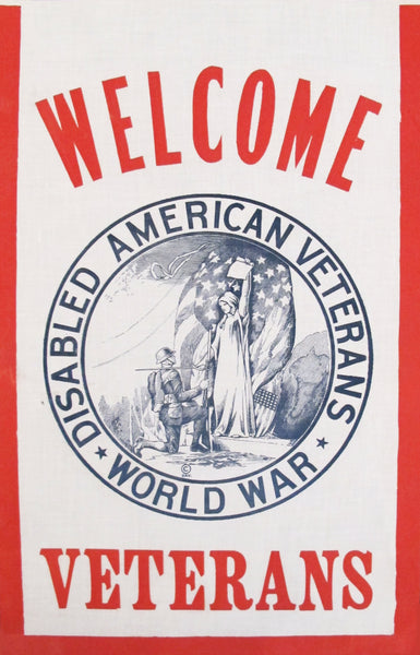 "1920s WW1 American Political ""Welcome Disabled Veterans"" Flag"