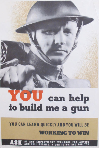 1940s Original British WWII Poster, You Can Help Me Build A Gun