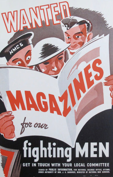 1940s Original Canadian WWII Poster, Wanted: Magazines for Our Fighting Men