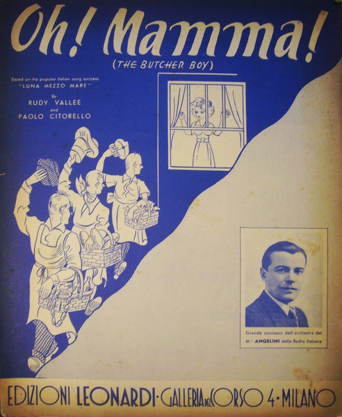 1938 Italian Music Sheet, Oh! Mamma! (The Butcher Boy)