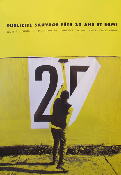 2012 25th Anniversary Poster Publicite Sauvage, Special Anniversary Edition (Yellow) - Renzo