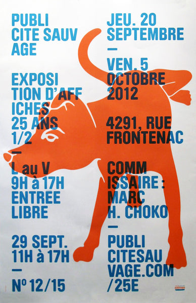 2012 25th Anniversary Poster Publicite Sauvage 'Orange Dog'