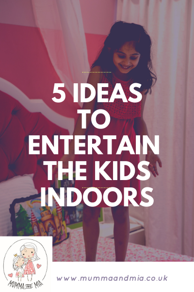 5 Ideas to Entertain the Kids Indoors