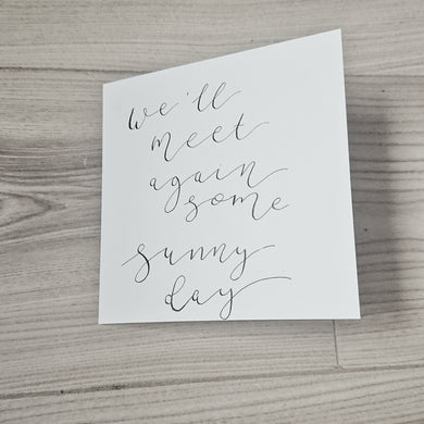 Lexi Loodle Handwritten We Will Meet Again Card - Mumma and Mia