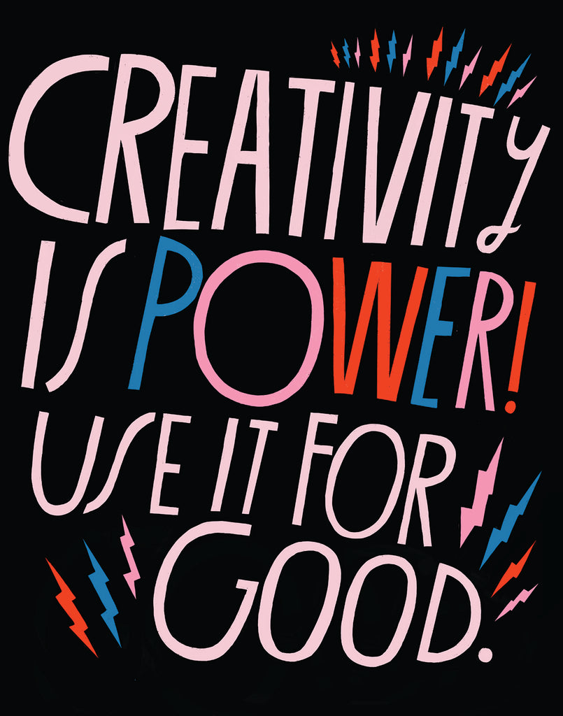 Creativity is Power