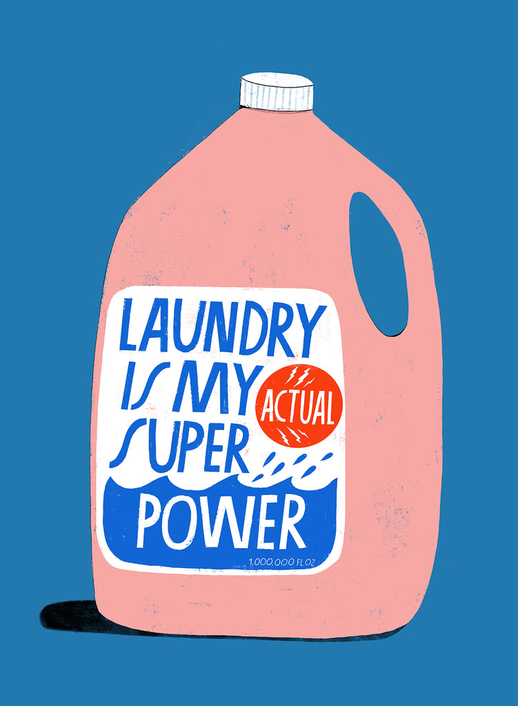 Laundry Is My Superpower