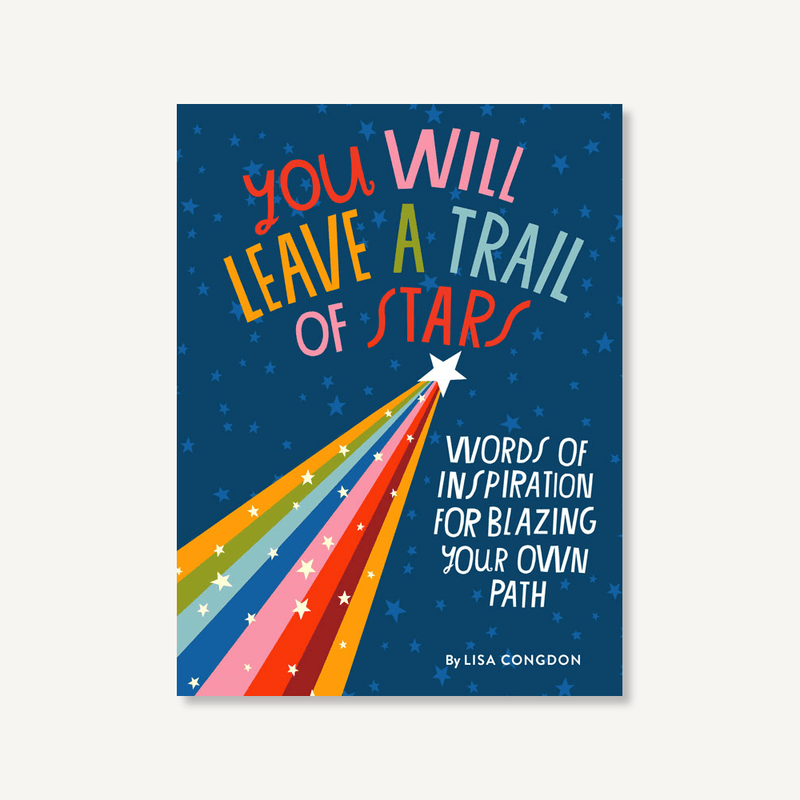 You Will Leave a Trail of Stars SIGNED COPY
