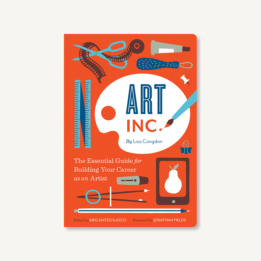 Art Inc. by Lisa Congdon SIGNED COPY