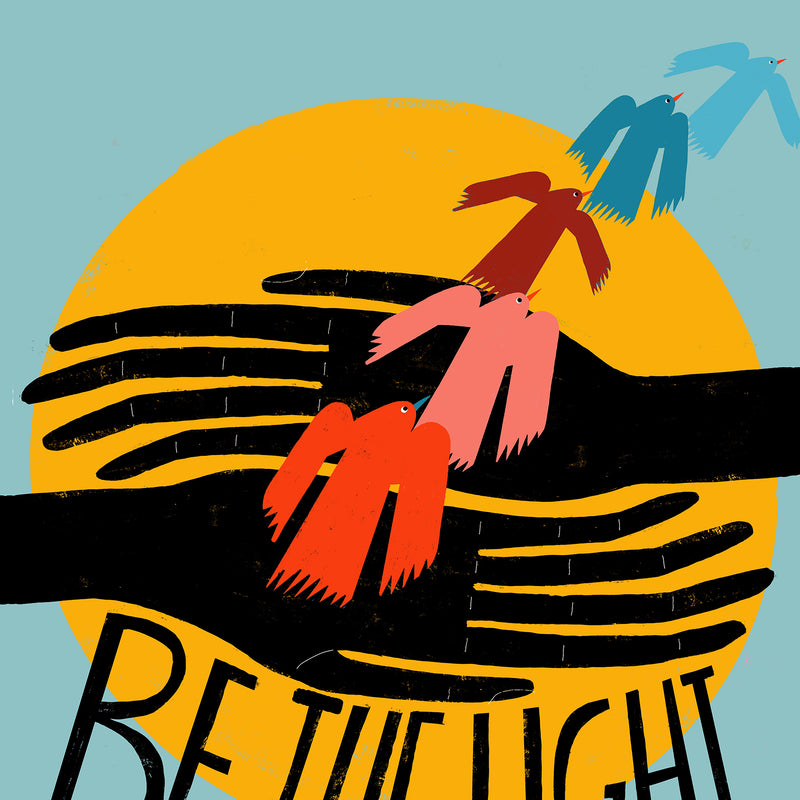Be The Light - Art Print