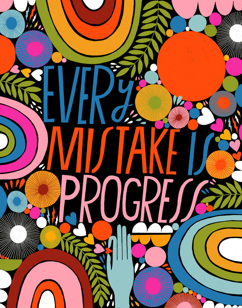 Every Mistake - Art Print
